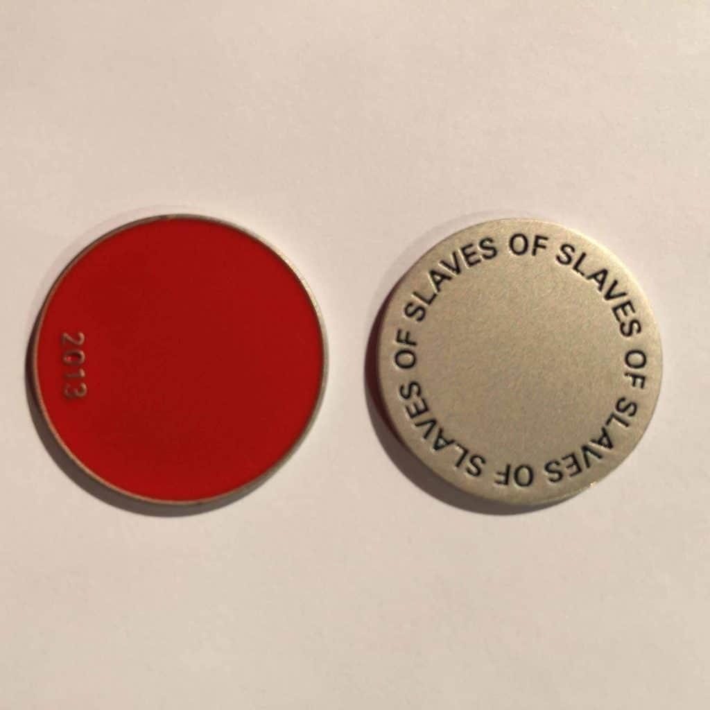 Slaves of slaves of slaves of slaves, 2013 Aluminum coins with lacquer / Monedas de aluminio con barniz 6/7 (2.2)